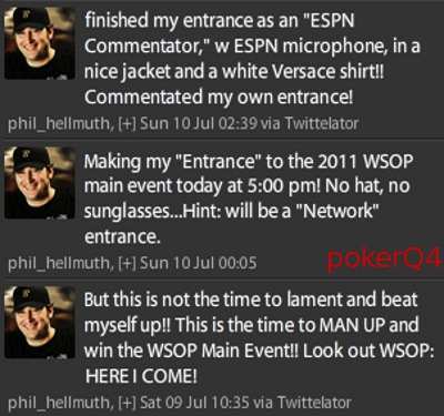 @phil_hellmuth WSOP ME main event 2011 late entrance twitter tweets